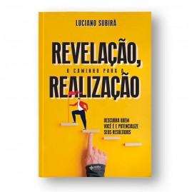 Livro Revelação, O Caminho Para A Realização   Luciano Subirá