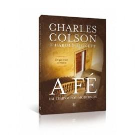 A Fé Em Tempos Pós-modernos   Charles Colson Editora Vida