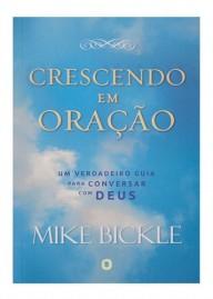 Crescendo em Oração   Mike Bickle