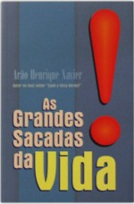 Livro - As Grandes Sacadas da Vida