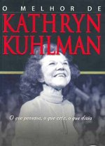 Livro - O Melhor de Kathryn Kuhlman