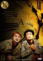 DVD - A Casa Caiu