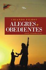 Livro - Criando Filhos Alegres e Obedientes